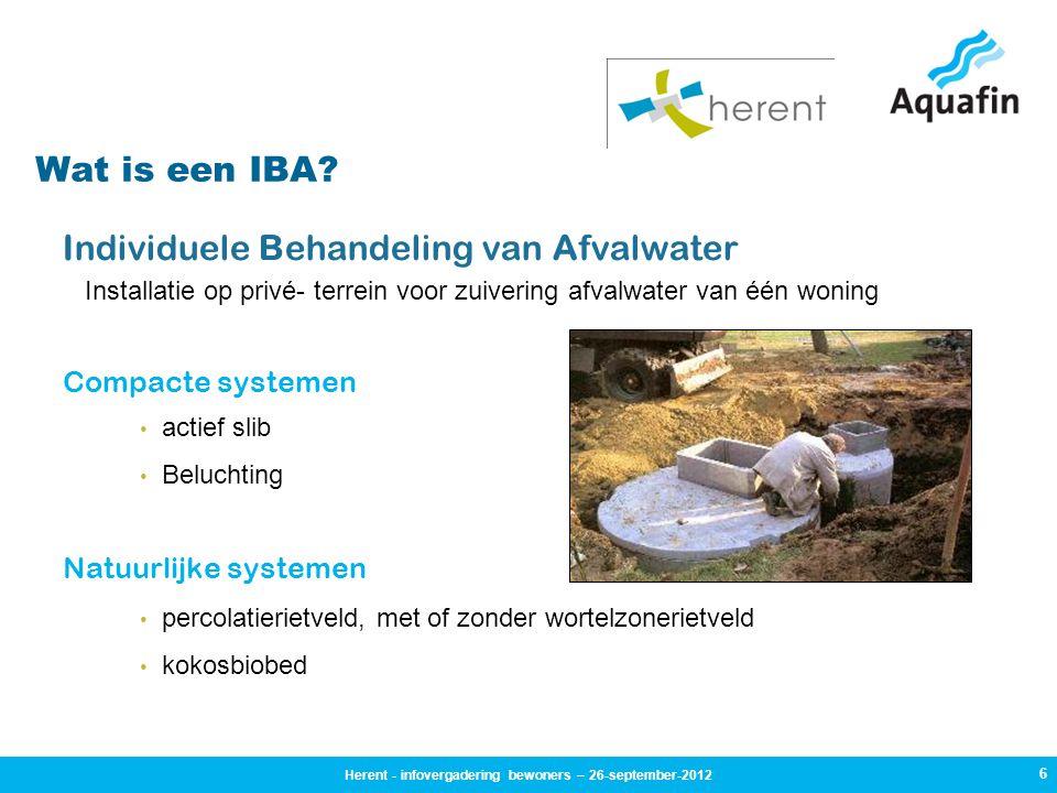 6 Diverse systemen Individuele Behandeling van Afvalwater Installatie op privé- terrein voor zuivering afvalwater van één woning Compacte systemen • actief slib • Beluchting Natuurlijke systemen • percolatierietveld, met of zonder wortelzonerietveld • kokosbiobed Wat is een IBA.