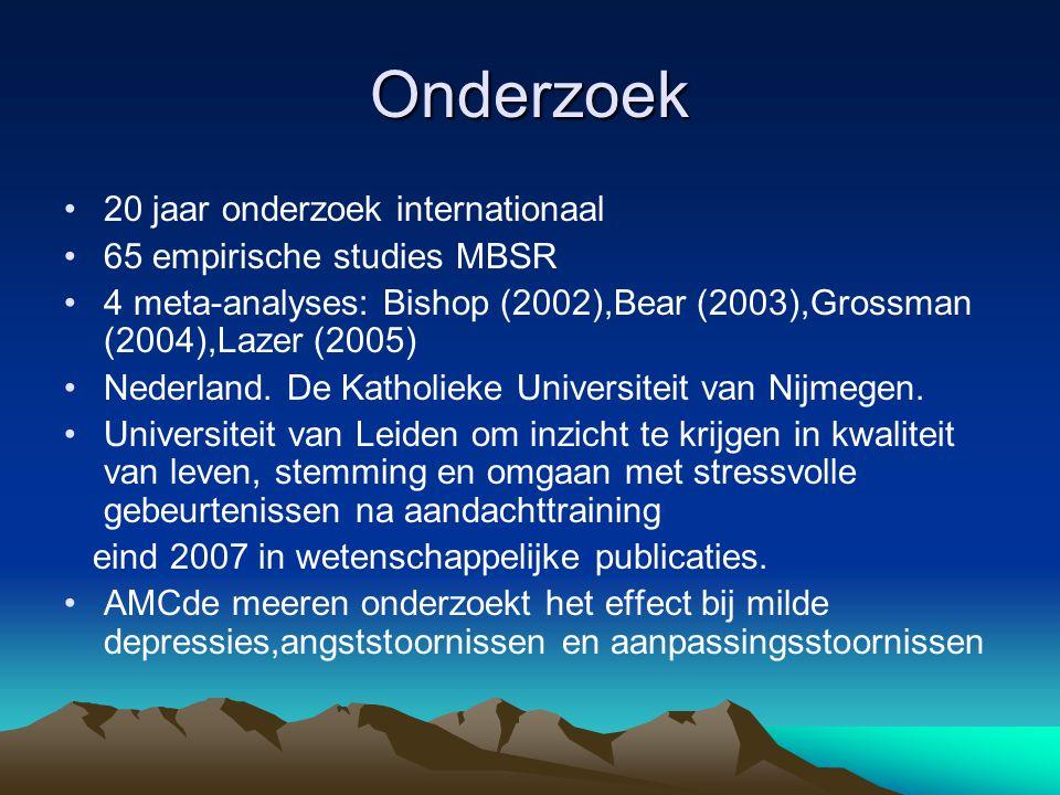 Bevindingen onderzoek Nijmegen •Significante reductie van psychologische symptomen bij angst en depressie (cliënten gediagnosticeerd op angst (6x) en depressieve klachten (19x) in vergelijking tot controlegroep met psycho- educatie •Significante verbetering in cognitieve aandachtfuncties •Uit EEG testen bleek een opvallende toename in de mogelijkheid tot ontspanning