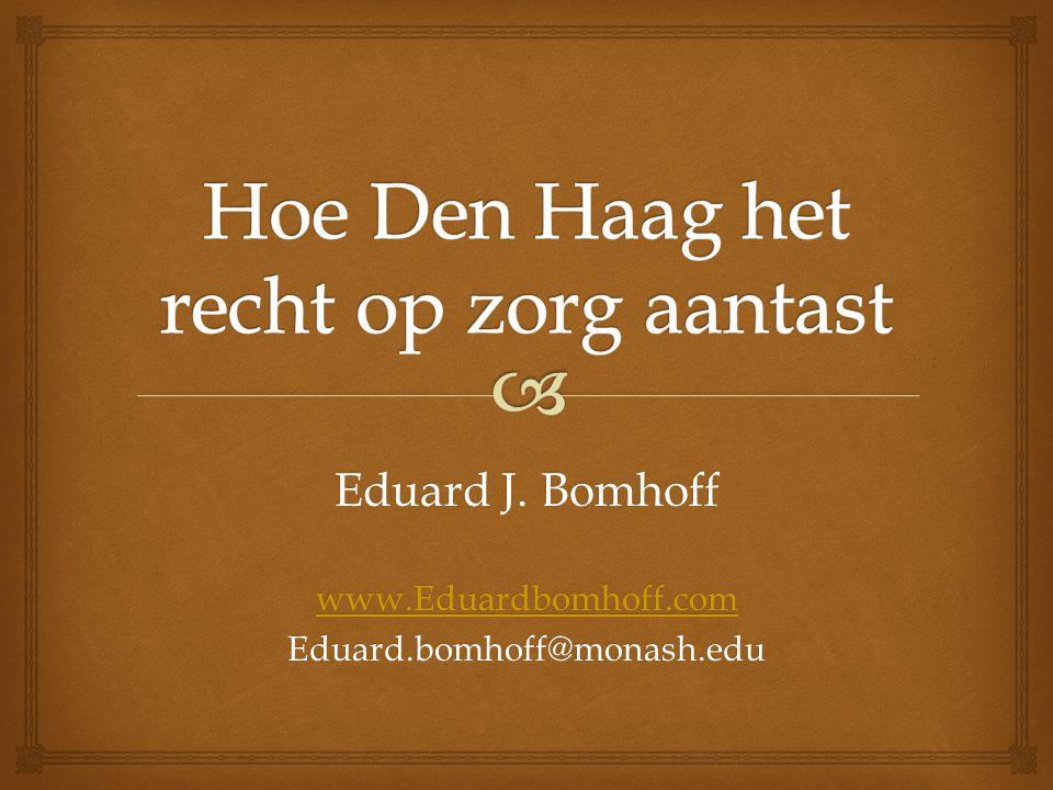 Eduard J. Bomhoff www.Eduardbomhoff.com Eduard.bomhoff@monash.edu