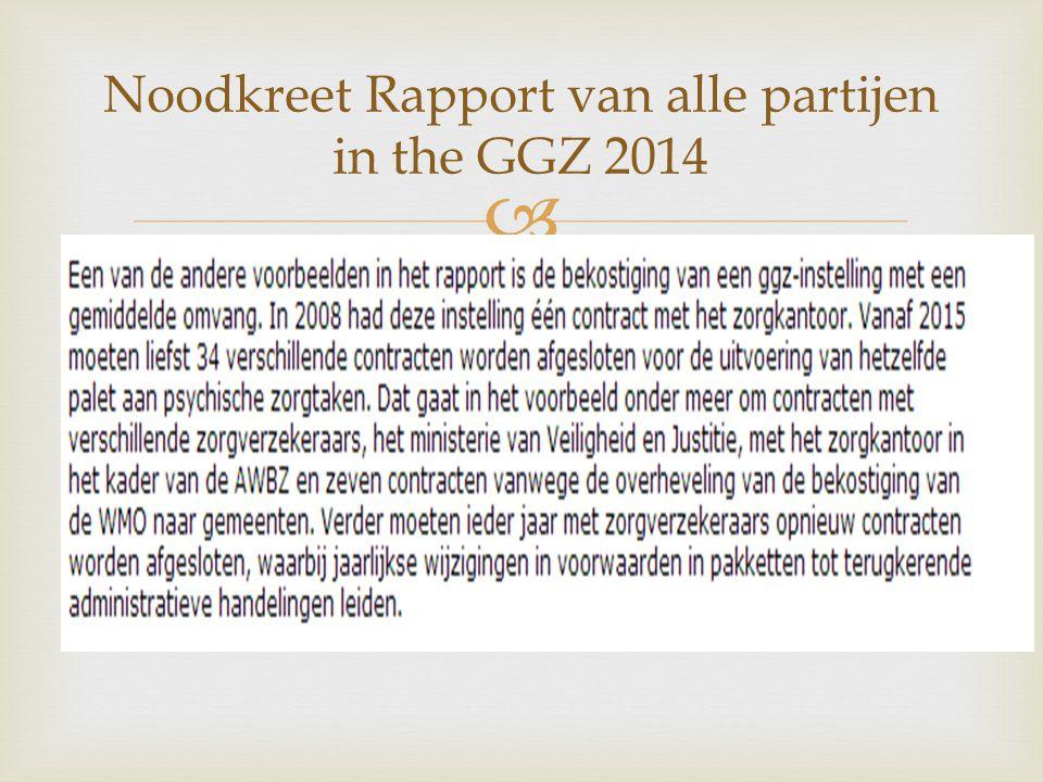  Noodkreet Rapport van alle partijen in the GGZ 2014