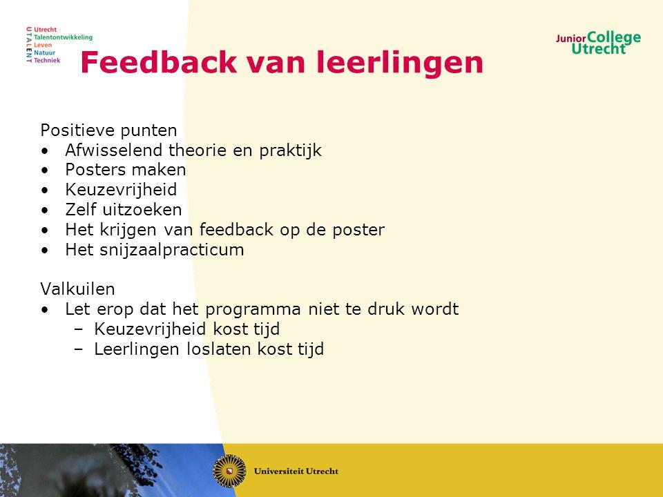 Feedback van leerlingen Positieve punten •Afwisselend theorie en praktijk •Posters maken •Keuzevrijheid •Zelf uitzoeken •Het krijgen van feedback op d