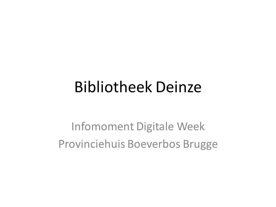 Bibliotheek Deinze - digitaal • Openbare Computerruimte • Wifi • iPads • Internetintroducties voor beginners • Digitale week