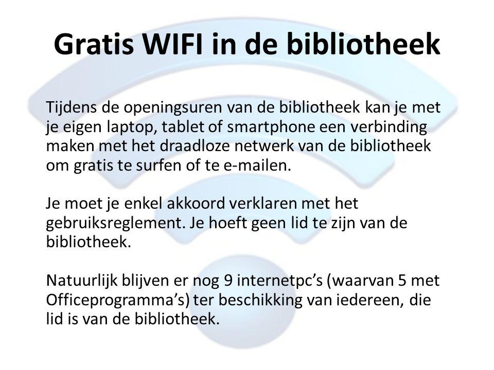 iPads • 2 ipads • Aangekocht met subsidies van het samenwerkingsverband De Vijf • Gratis te gebruiken door elke bezoeker gedurende maximum 1 uur per dag