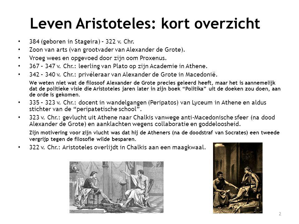 Leven Aristoteles: kort overzicht • 384 (geboren in Stageira) – 322 v.