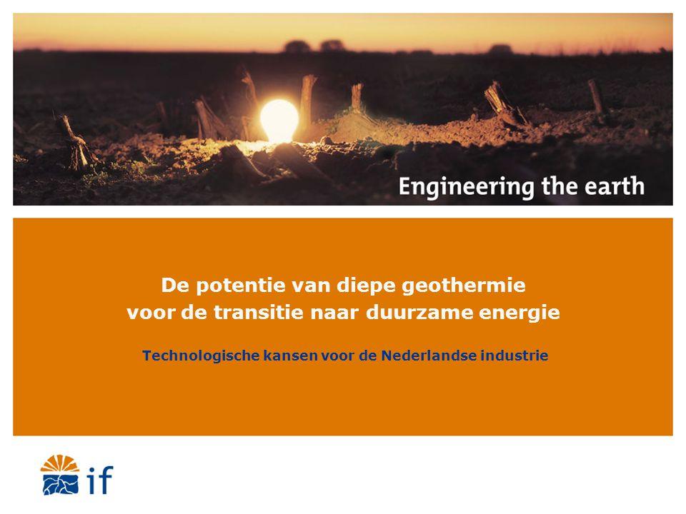 De potentie van diepe geothermie voor de transitie naar duurzame energie Technologische kansen voor de Nederlandse industrie
