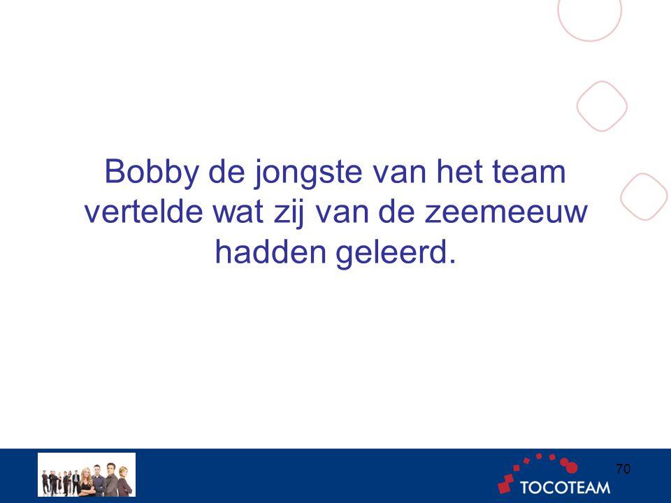 Bobby de jongste van het team vertelde wat zij van de zeemeeuw hadden geleerd. 70