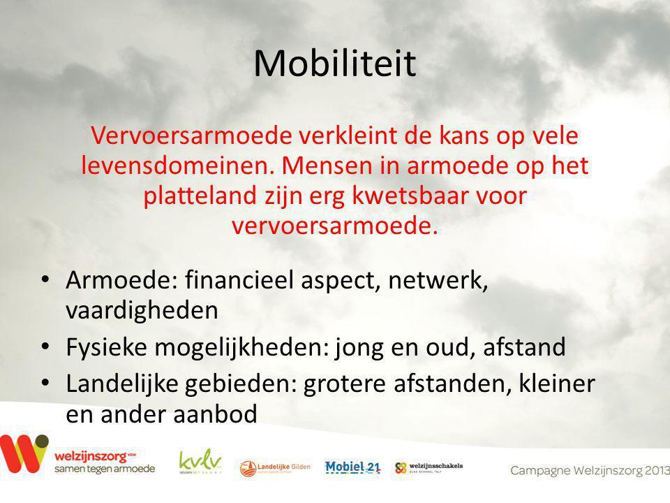 Mobiliteit Vervoersarmoede verkleint de kans op vele levensdomeinen.