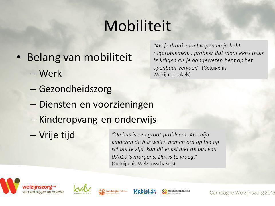 """Mobiliteit • Belang van mobiliteit – Werk – Gezondheidszorg – Diensten en voorzieningen – Kinderopvang en onderwijs – Vrije tijd """"Als je drank moet ko"""