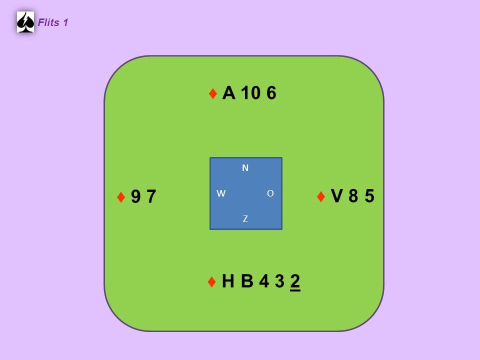 ♦ A 10 6 Flits 1 ♦ V 8 5 ♦ H B 4 3 2 ♦ 9 7 N W O Z