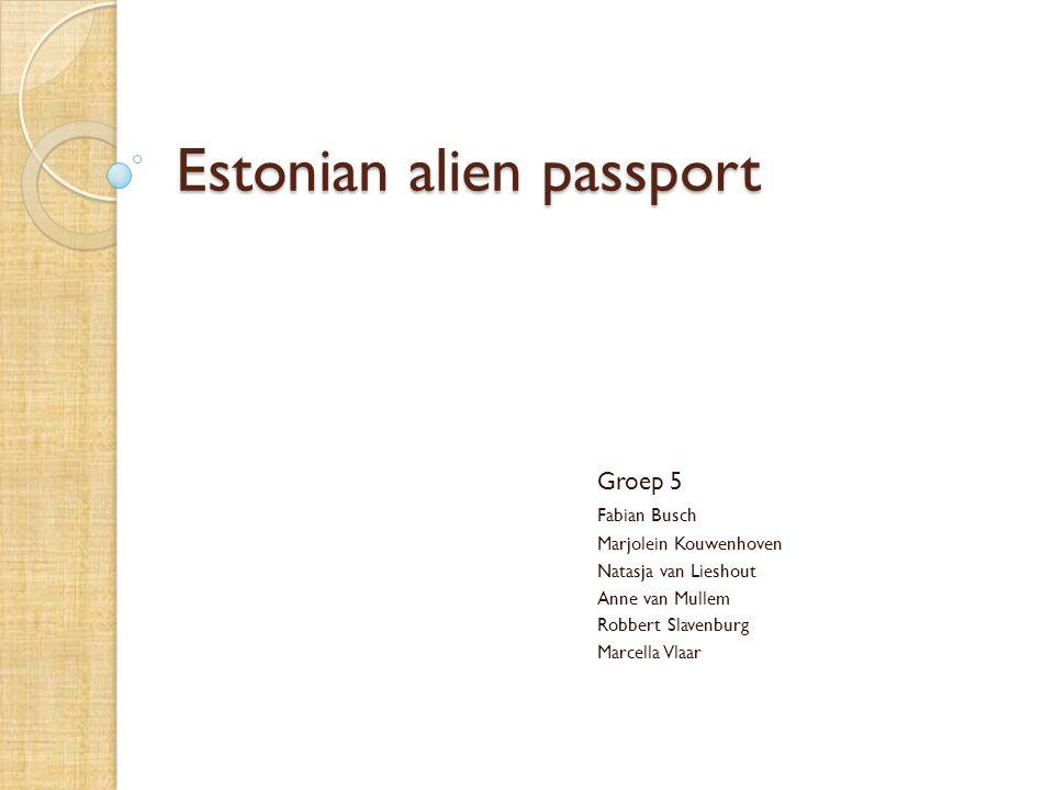 Wat is een 'Estonian alien passport'?