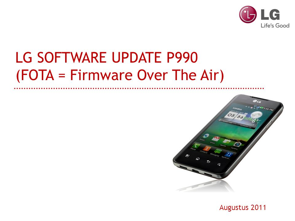 LG SOFTWARE UPDATE P990 (FOTA = Firmware Over The Air) Augustus 2011