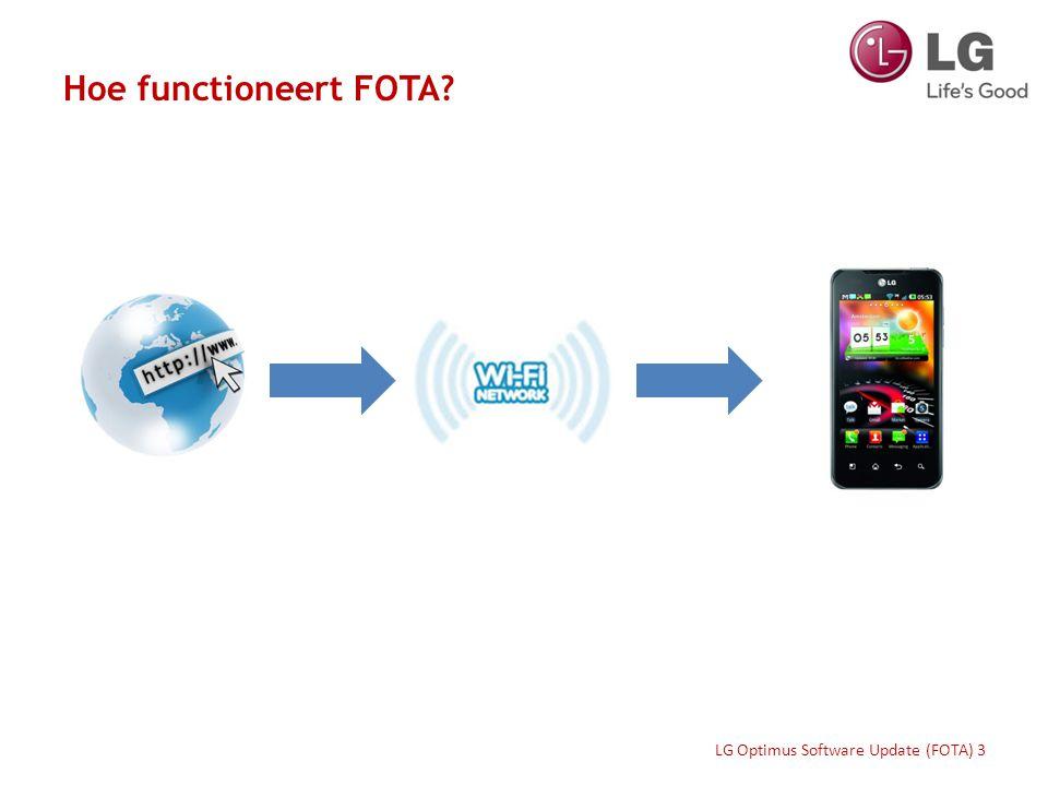 Verbinding maken met een Wi-Fi netwerk 1/2 Voordat een software update uitgevoerd kan worden, dient het toestel verbinding te maken met een Wi-Fi netwerk: Ga naar instellingenSelecteer Verbindingen LG Optimus Software Update (FOTA) 4