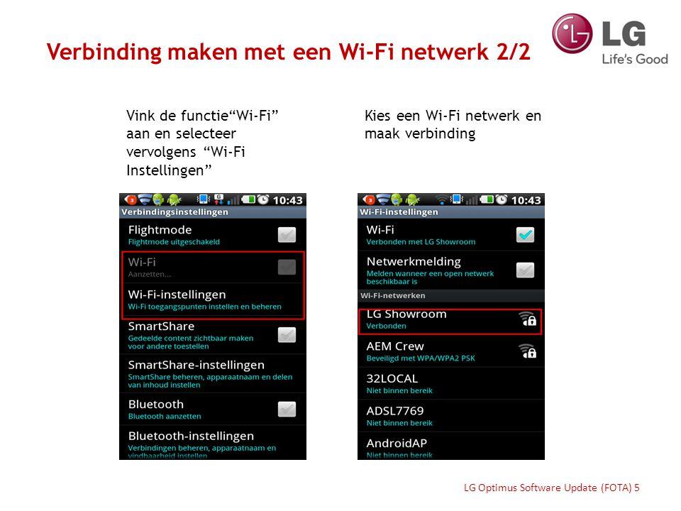 """Vink de functie""""Wi-Fi"""" aan en selecteer vervolgens """"Wi-Fi Instellingen"""" Kies een Wi-Fi netwerk en maak verbinding Verbinding maken met een Wi-Fi netwe"""
