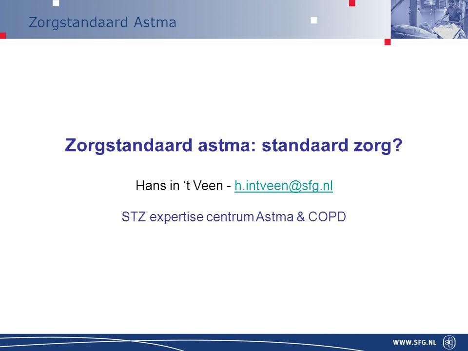 Zorgstandaard Astma ABCDEF: losse items Zorgstandaard astma: integrale zorg