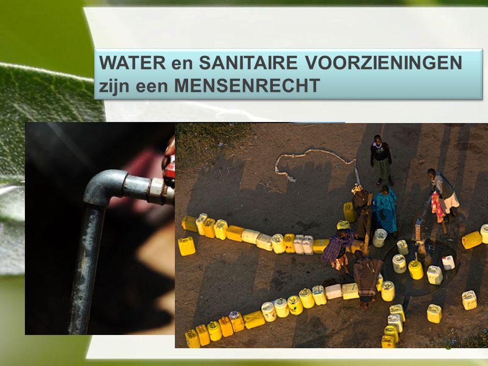 Powerpoint TemplatesPage 8 WATER en SANITAIRE VOORZIENINGEN zijn een MENSENRECHT