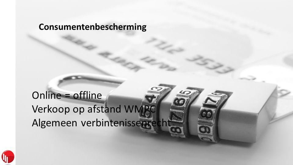 Privacy Wet van 8 december 1992 (WBP) Wet van 11 maart 2003 (WEH) Direct Marketing • Ontvangen van e-mails of andere directe berichten met reclame • Expliciete en vrije opt-in (art.