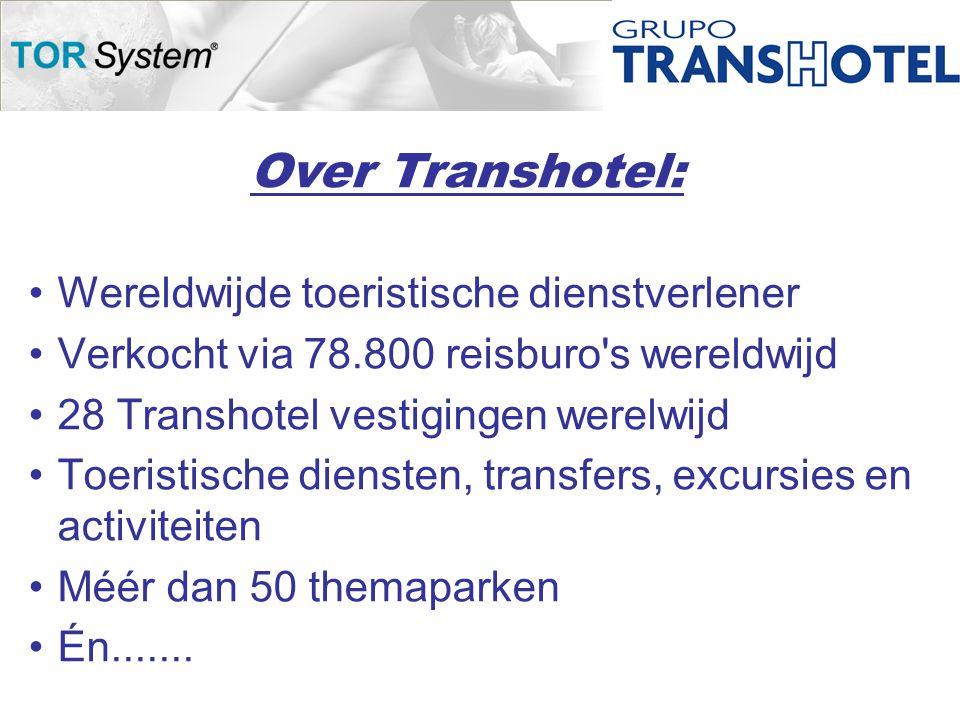 •Wereldwijde toeristische dienstverlener •Verkocht via 78.800 reisburo s wereldwijd •28 Transhotel vestigingen werelwijd •Toeristische diensten, transfers, excursies en activiteiten •Méér dan 50 themaparken •Én.......