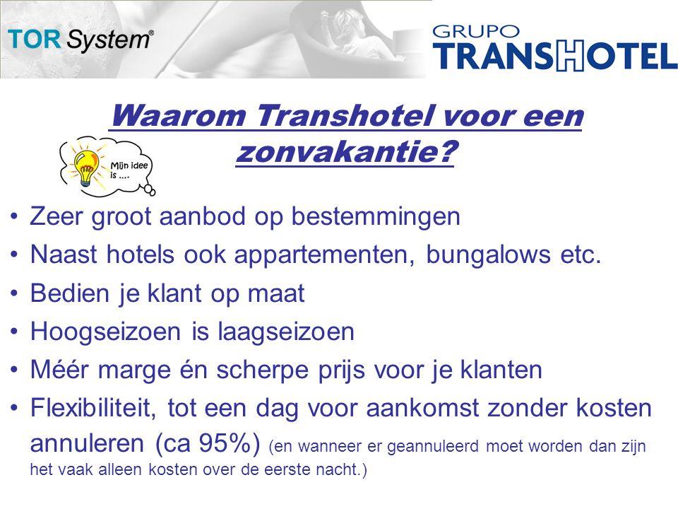 Waarom Transhotel voor een zonvakantie.