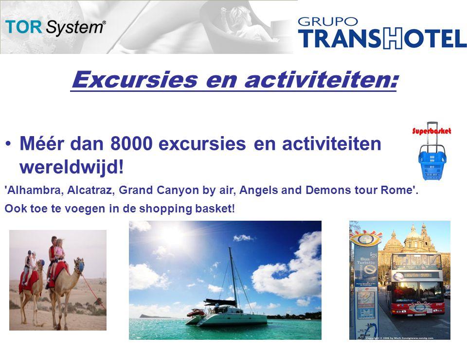 Excursies en activiteiten: •Méér dan 8000 excursies en activiteiten wereldwijd.
