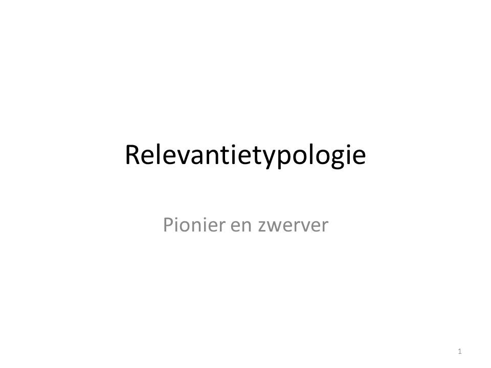 Relevantietypologie Pionier en zwerver 1