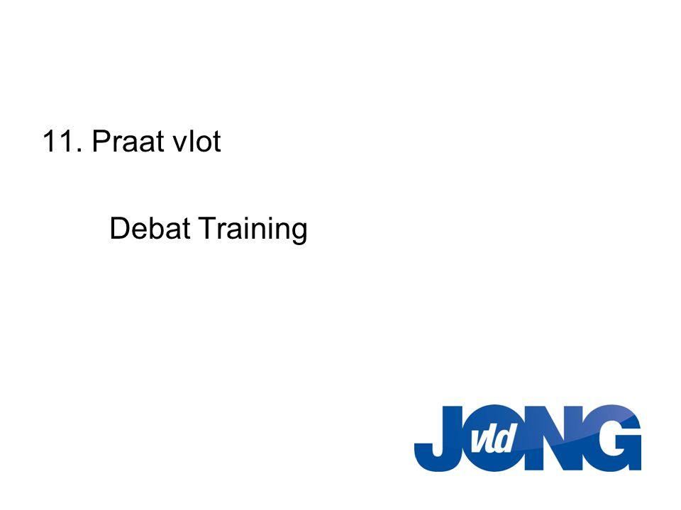 11. Praat vlot Debat Training