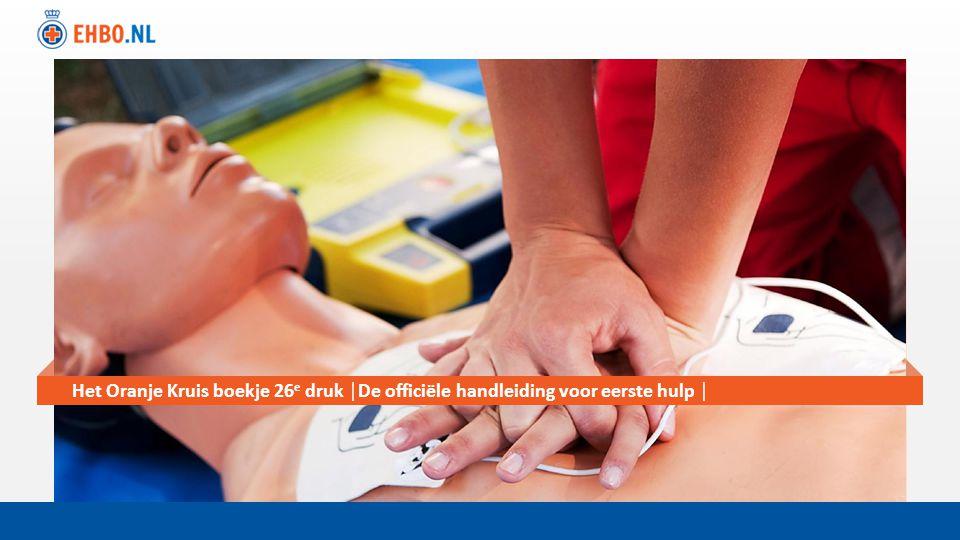 Titel-slide Het Oranje Kruis boekje 26 e druk │De officiële handleiding voor eerste hulp │