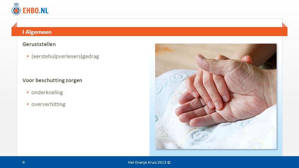 Beeld en tekst gelijk II Vitale functies Het Oranje Kruis 2013 ©30 Reanimatie • gebruik gelaatsdoekje/beademingsmasker • Rautek vanaf bed of bank
