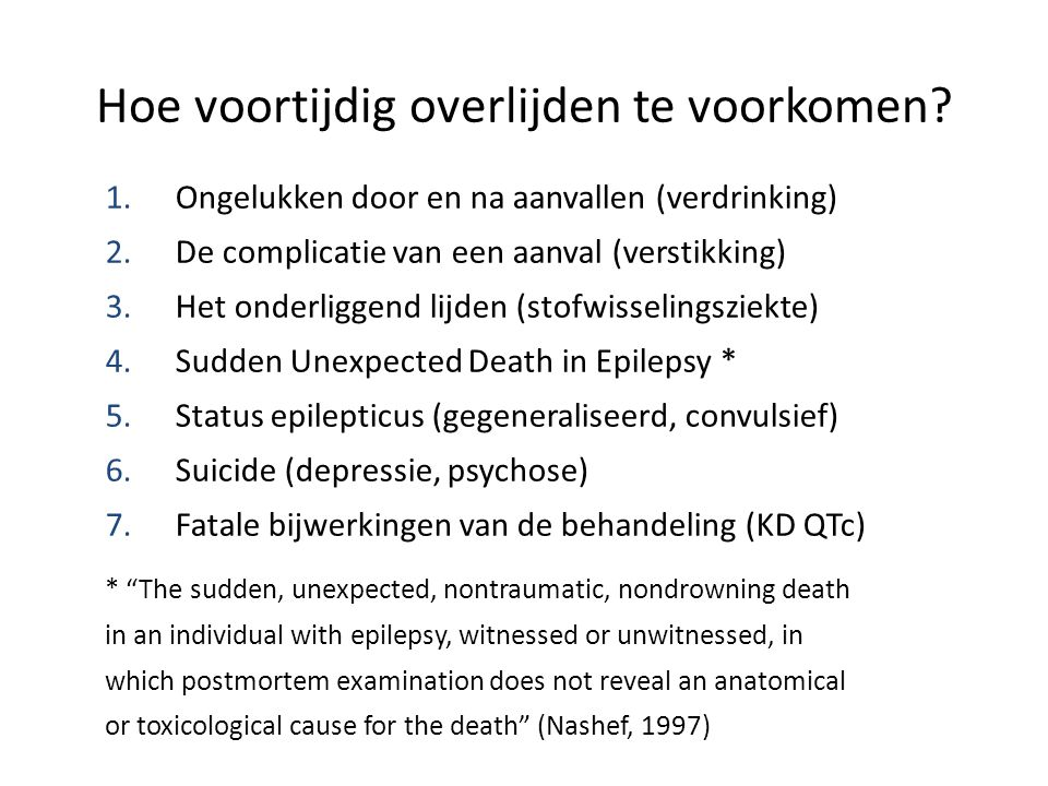 Dravet & Guerrini in hun boekje 2011: In our more recent patients, whose diagnosis was established earlier, more appropriate and efficacious drugs were used and a better seizure control was obtained, with reduction of seizure frequency and duration, particularly of episodes of status.