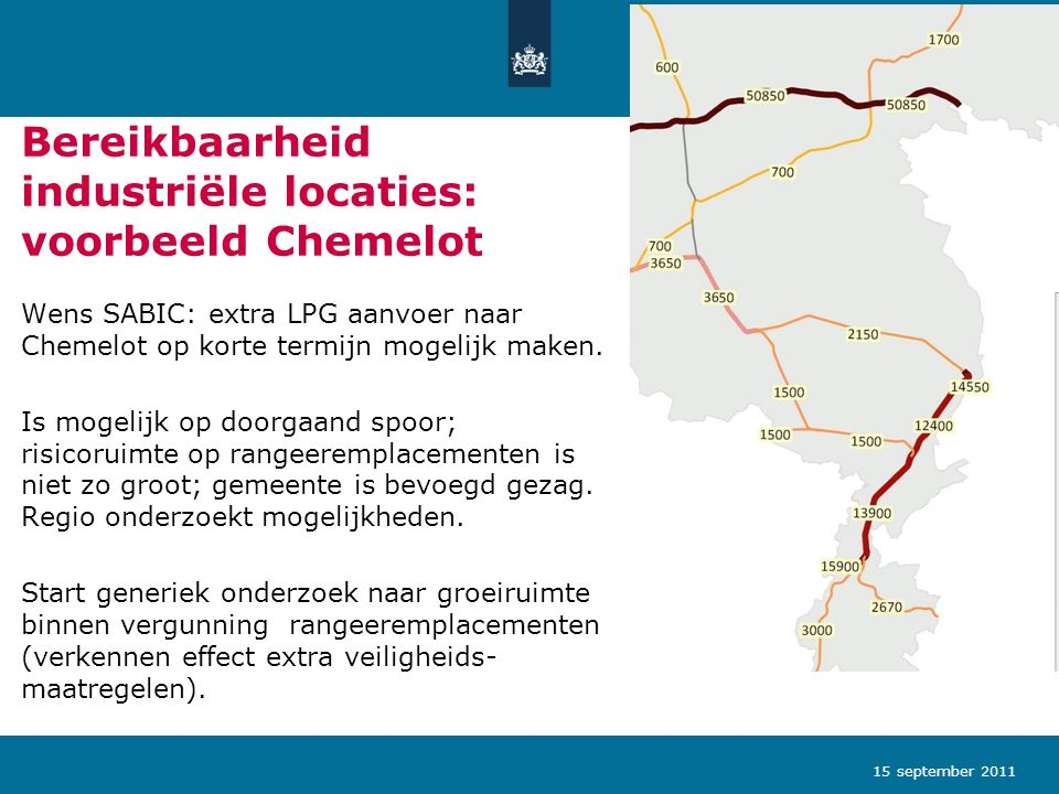 Bereikbaarheid industriële locaties: voorbeeld Chemelot Wens SABIC: extra LPG aanvoer naar Chemelot op korte termijn mogelijk maken. Is mogelijk op do