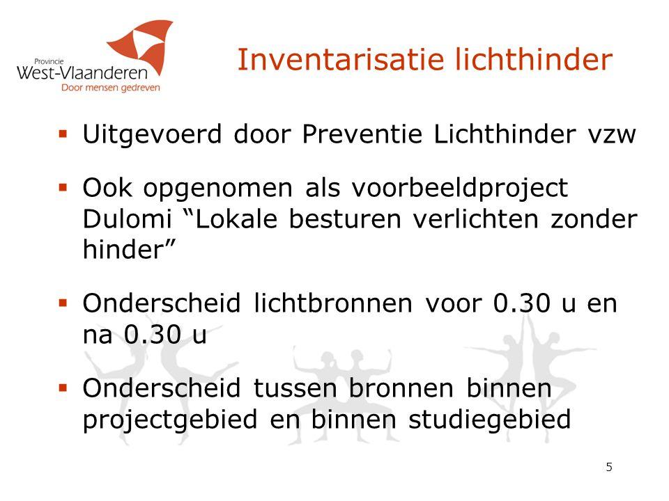 """5 Inventarisatie lichthinder  Uitgevoerd door Preventie Lichthinder vzw  Ook opgenomen als voorbeeldproject Dulomi """"Lokale besturen verlichten zonde"""