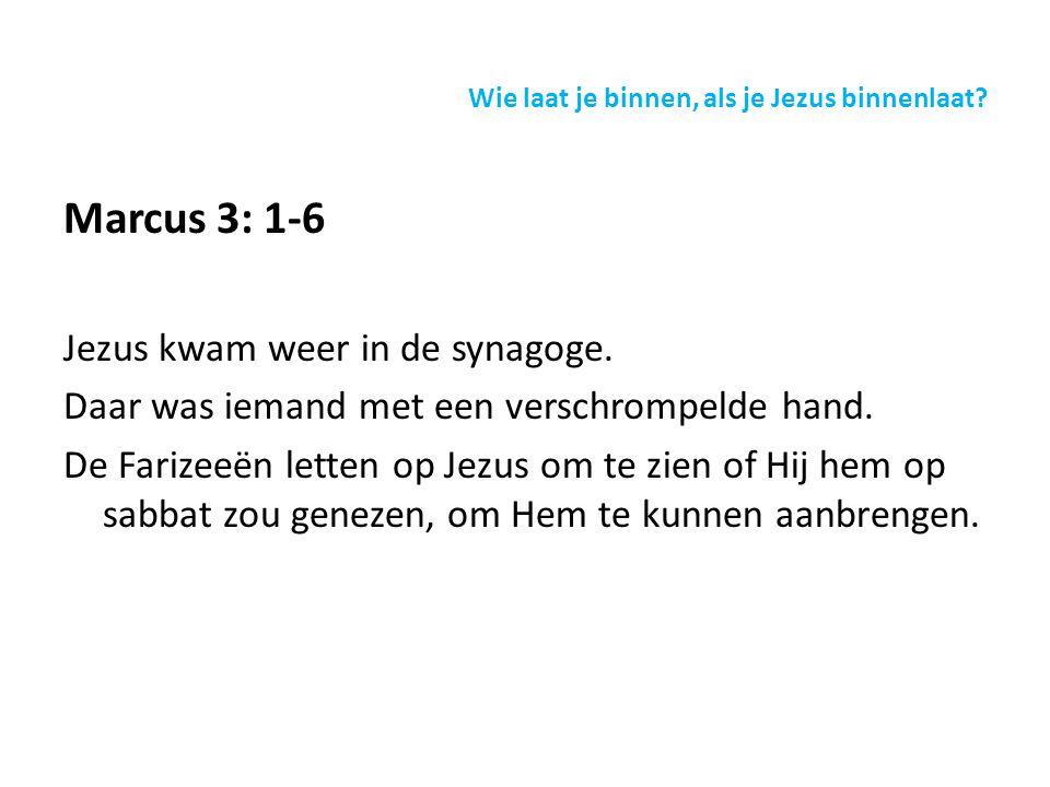 Marcus 3: 1-6 Jezus kwam weer in de synagoge. Daar was iemand met een verschrompelde hand.