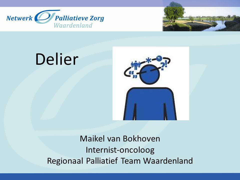 Delier Maikel van Bokhoven Internist-oncoloog Regionaal Palliatief Team Waardenland