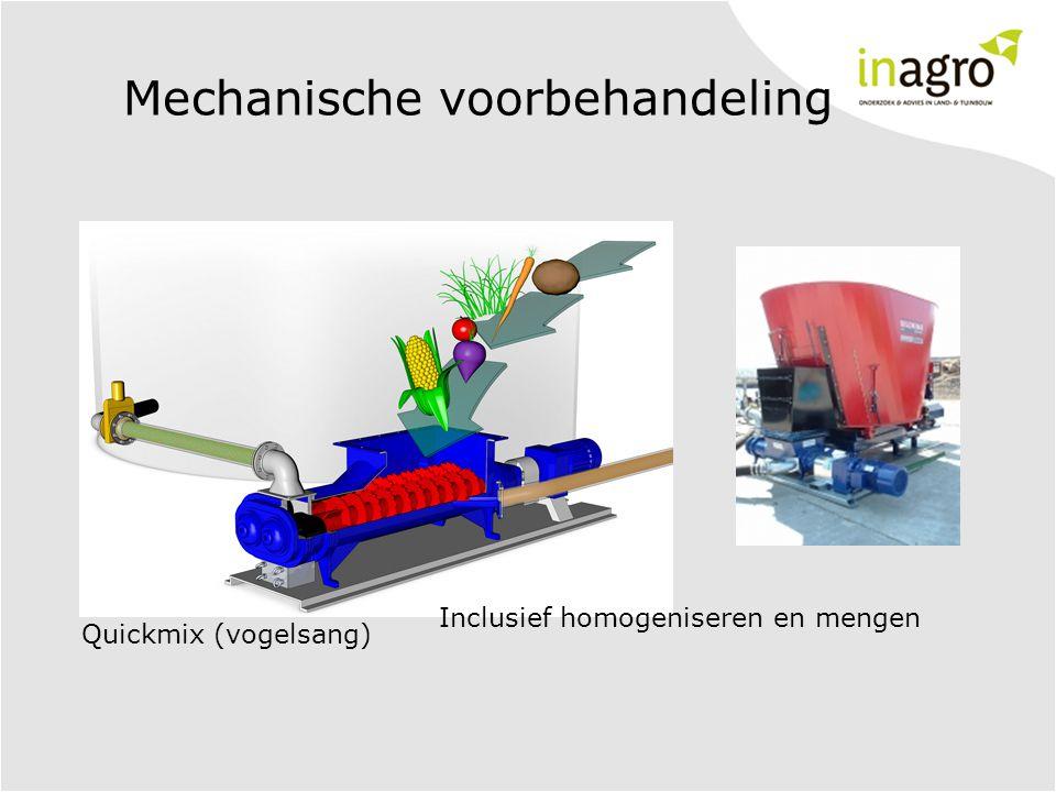 Mechanische voorbehandeling Quickmix (vogelsang) Inclusief homogeniseren en mengen