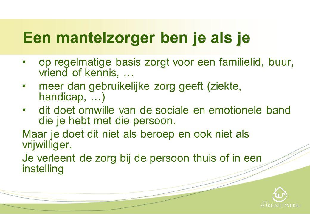 Inhoud I.Wie zijn de mantelzorgers in Vlaanderen .