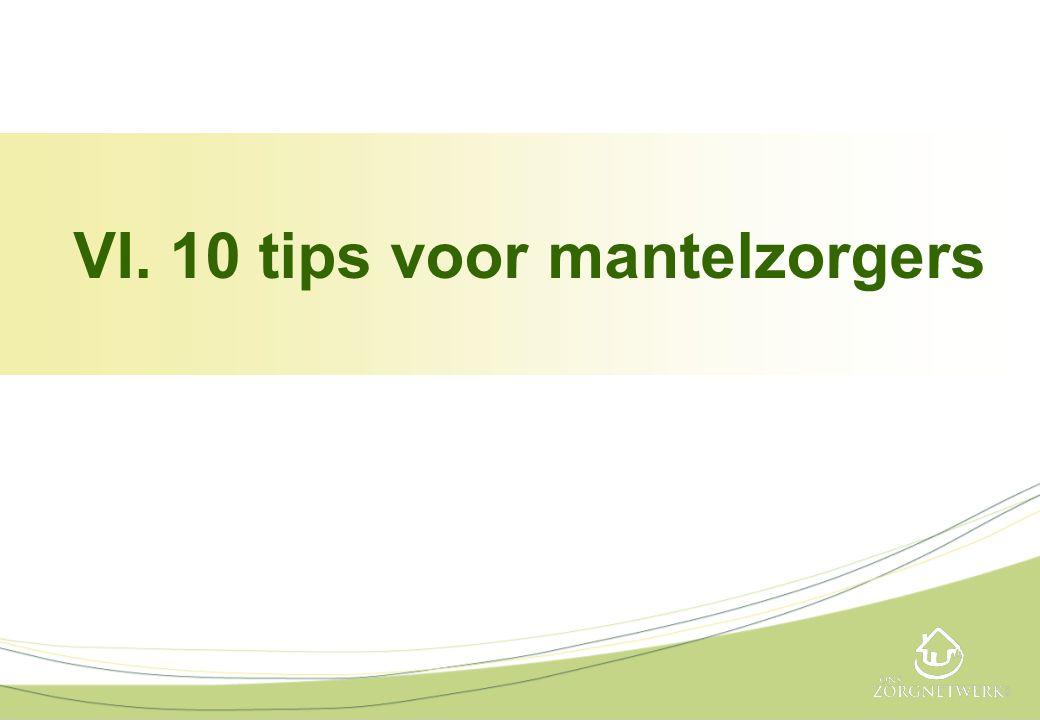 VI. 10 tips voor mantelzorgers