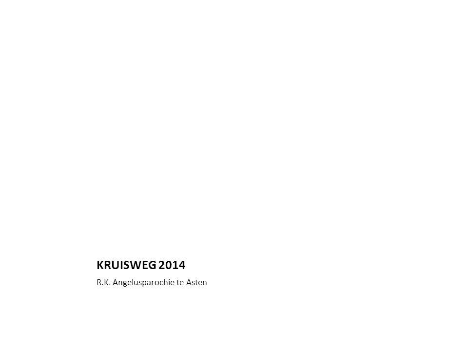 KRUISWEG 2014 R.K. Angelusparochie te Asten