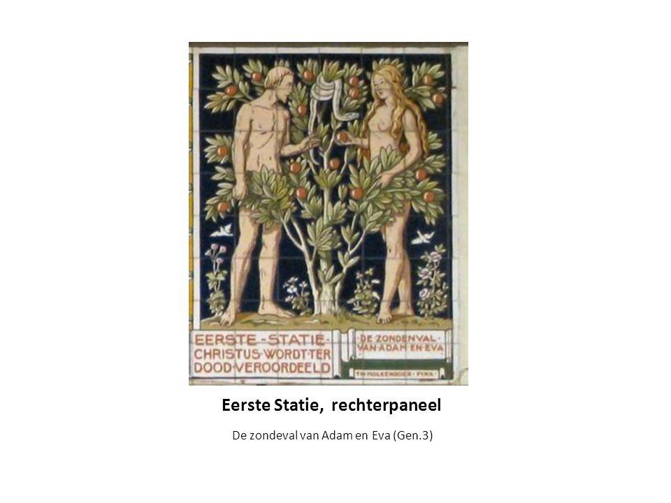 Eerste Statie, rechterpaneel De zondeval van Adam en Eva (Gen.3)