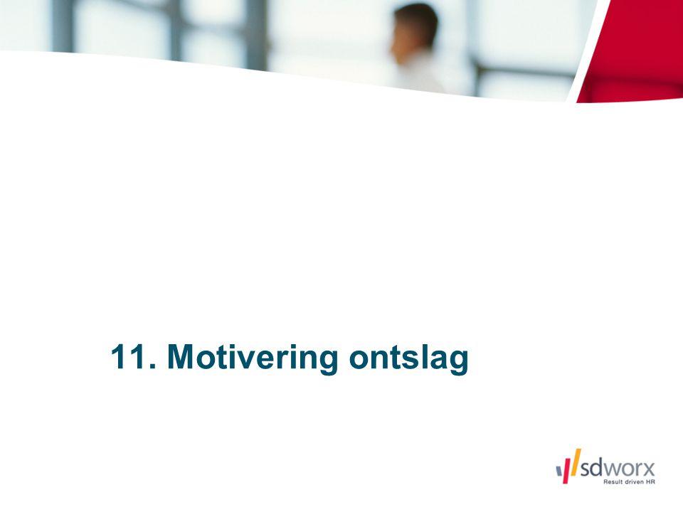 11. Motivering ontslag