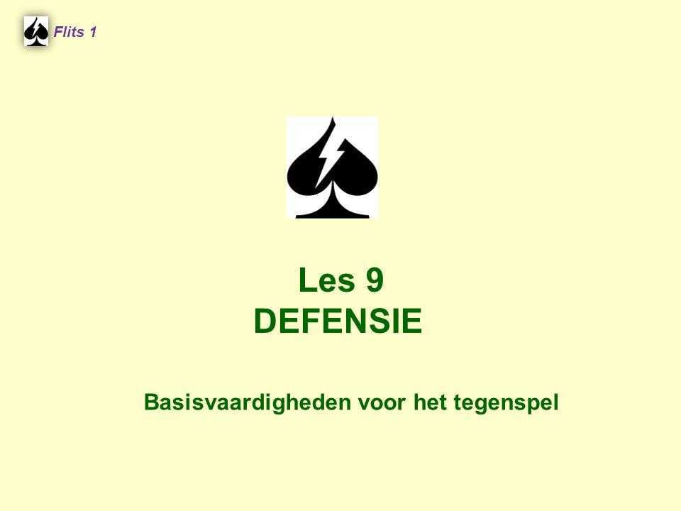 Flits 1 Les 9 DEFENSIE Basisvaardigheden voor het tegenspel
