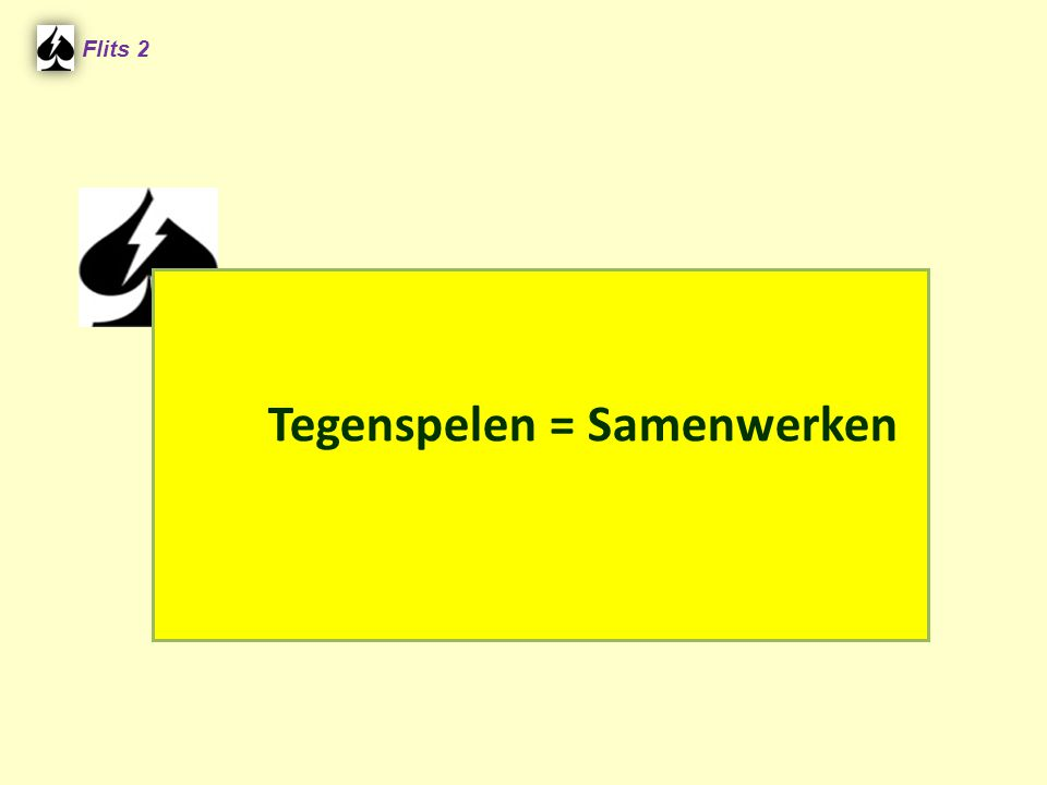 ♠ A75 ♠ H96 ♠ ???? ♠ 2???? West is ???e Hand Speelt West hoog of laag bij?