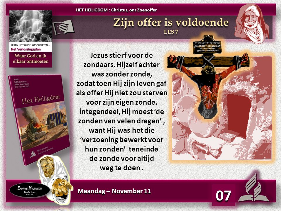 Maandag – November 11 07 Jezus stierf voor de zondaars.