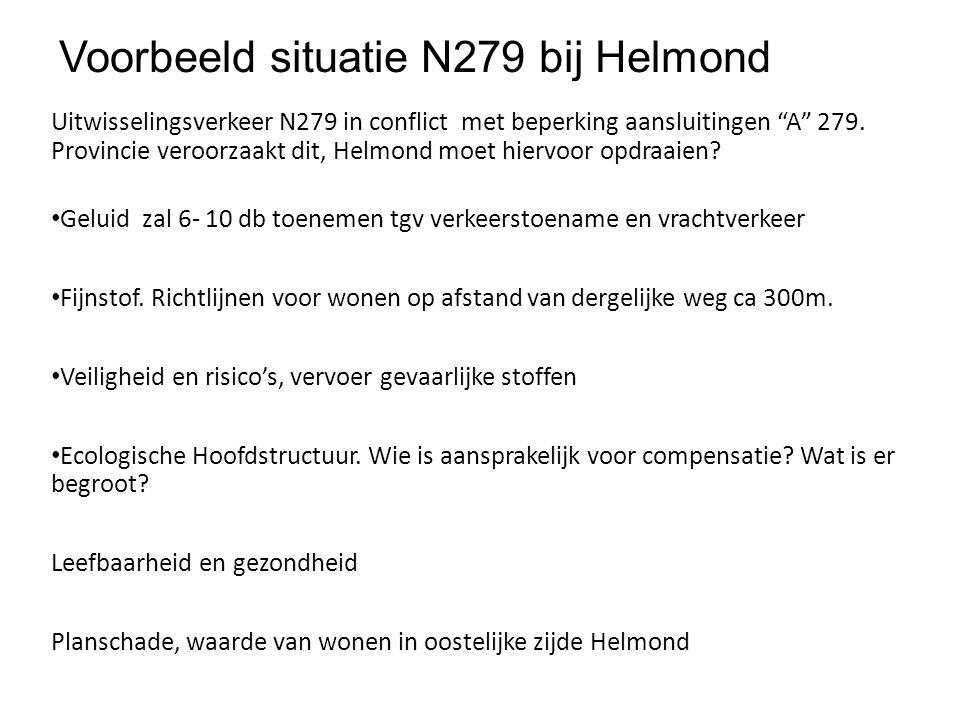 """Voorbeeld situatie N279 bij Helmond Uitwisselingsverkeer N279 in conflict met beperking aansluitingen """"A"""" 279. Provincie veroorzaakt dit, Helmond moet"""