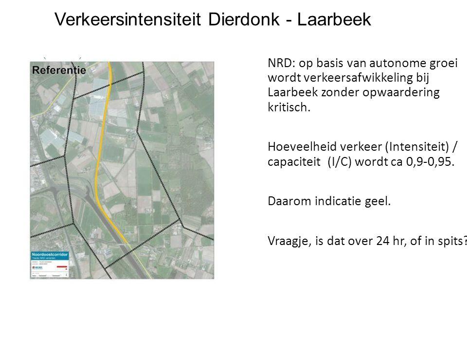 Verkeersintensiteit Dierdonk - Laarbeek NRD: op basis van autonome groei wordt verkeersafwikkeling bij Laarbeek zonder opwaardering kritisch. Hoeveelh