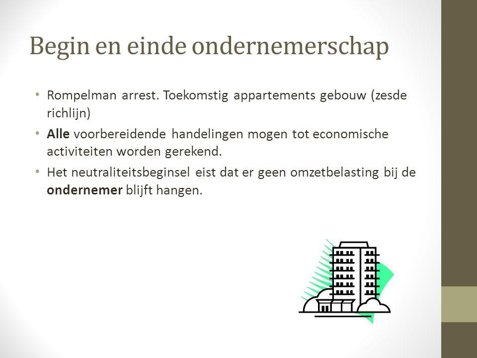 Begin en einde ondernemerschap • Rompelman arrest.