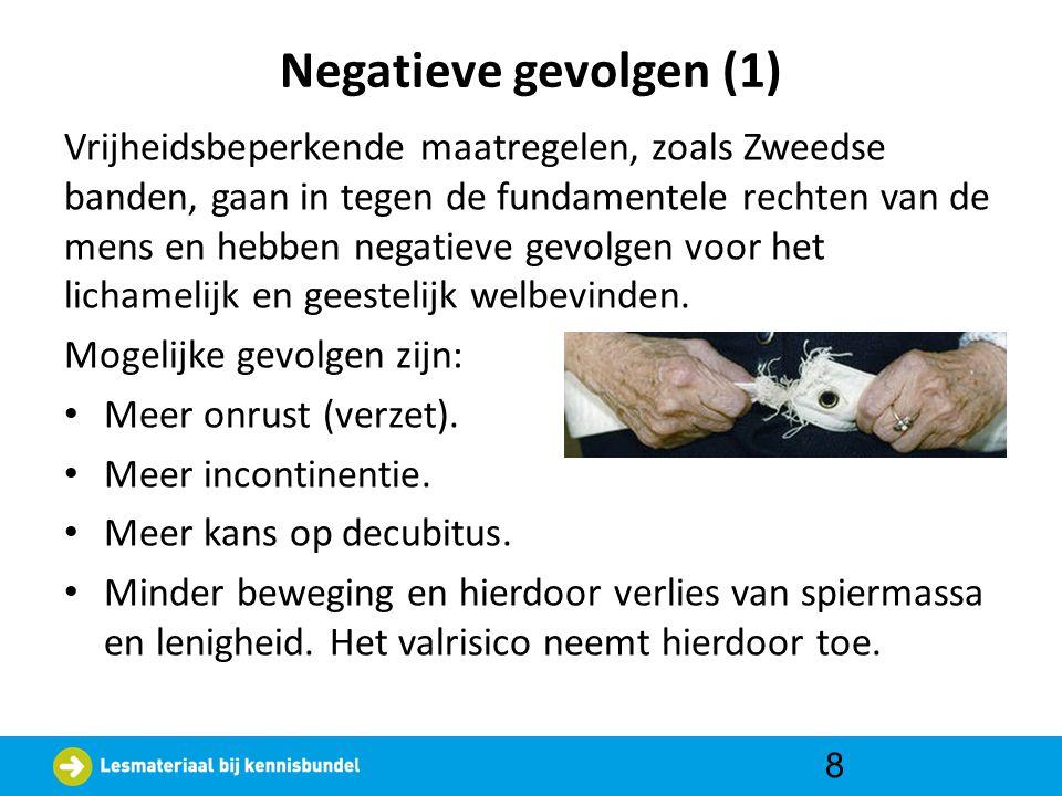 Negatieve gevolgen (2) • Meer psychofarmaca : meer bijwerkingen.