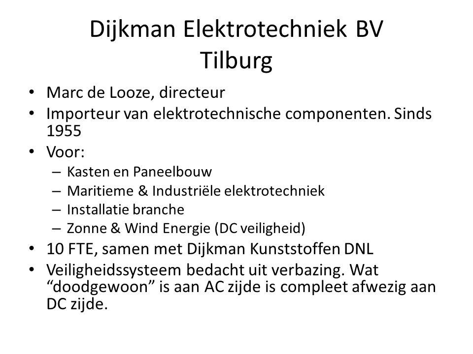 Dijkman Elektrotechniek BV Tilburg • Marc de Looze, directeur • Importeur van elektrotechnische componenten.