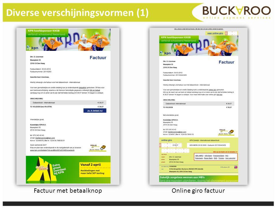 Diverse verschijningsvormen (1) Factuur met betaalknop Online giro factuur