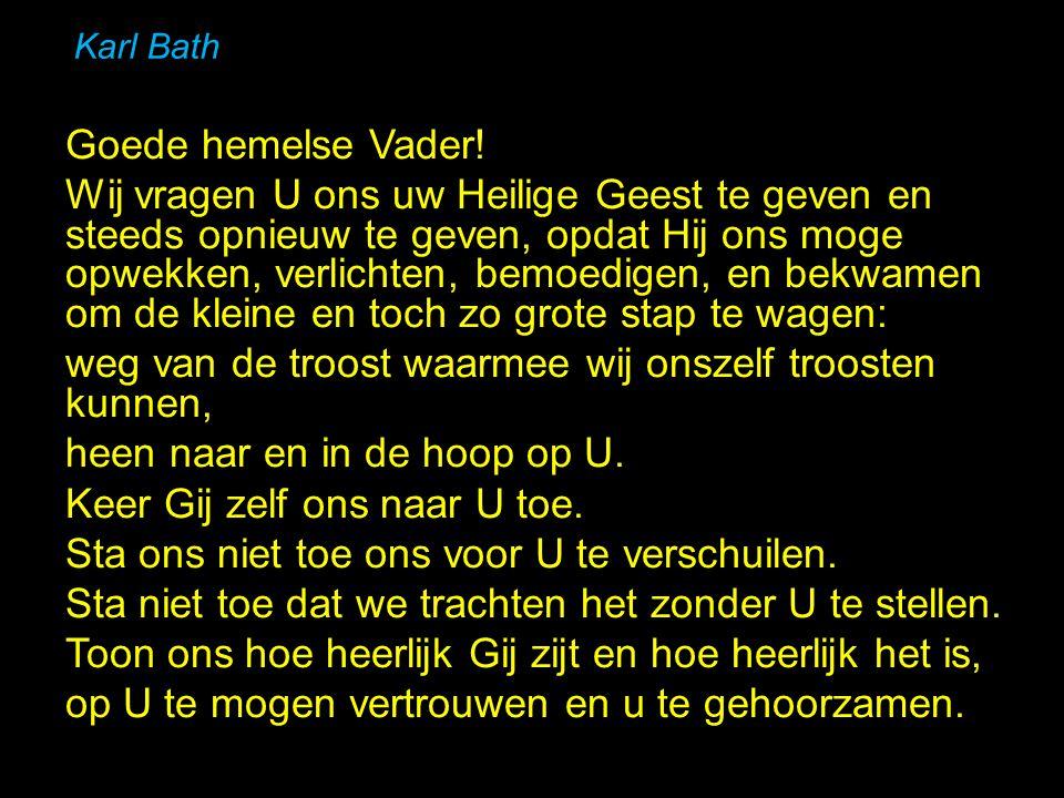 Karl Bath Goede hemelse Vader.