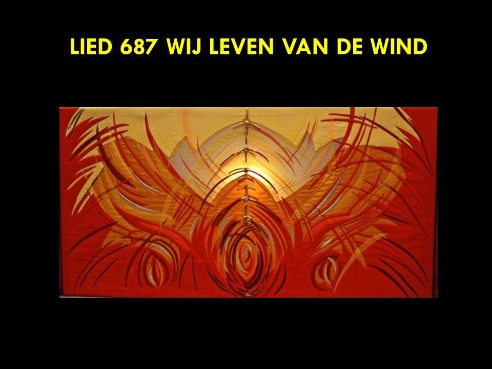 LIED 687 WIJ LEVEN VAN DE WIND