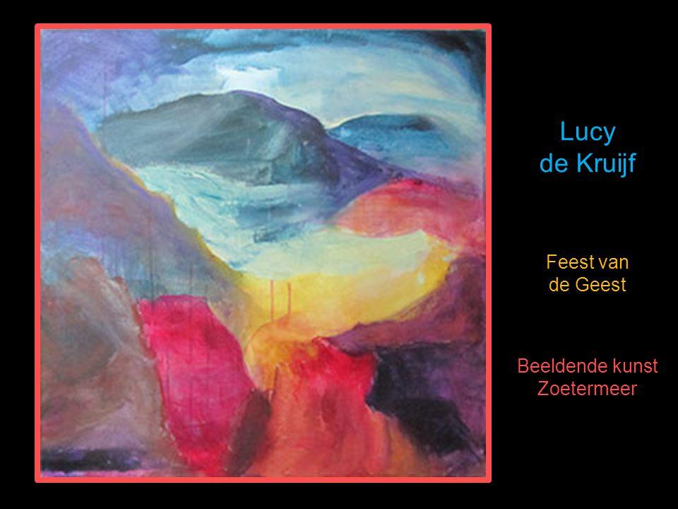 Lucy de Kruijf Feest van de Geest Beeldende kunst Zoetermeer.